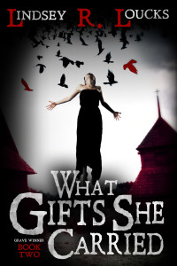 Book Cover: What Gifts She Carried